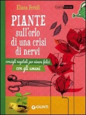 piante sull'orlo di una crisi di nervi