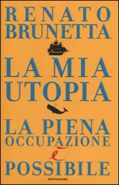 la mia utopia