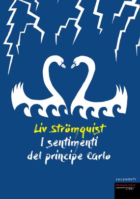graphic novel i sentimenti del principe carlo