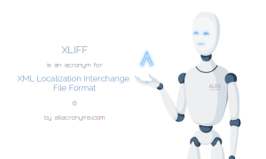 image of robot presenting explanation of xliff acronym