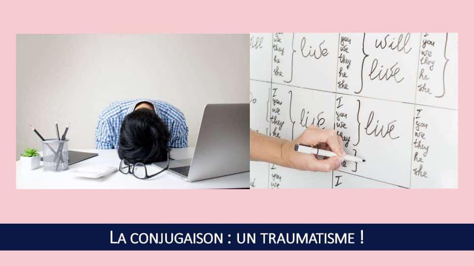 Pour la plupart des gens, des mots comme 'grammaire' ou 'conjugaison' sont associés à de véritables traumatismes