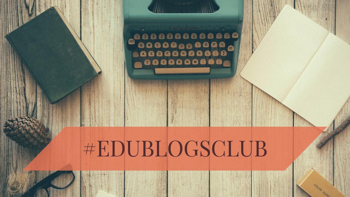 #Edublogsclub – My Blog Story