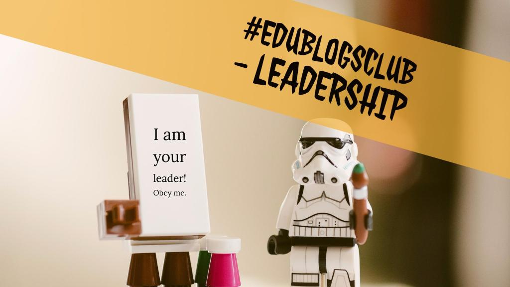 #edublogsclub - leadership