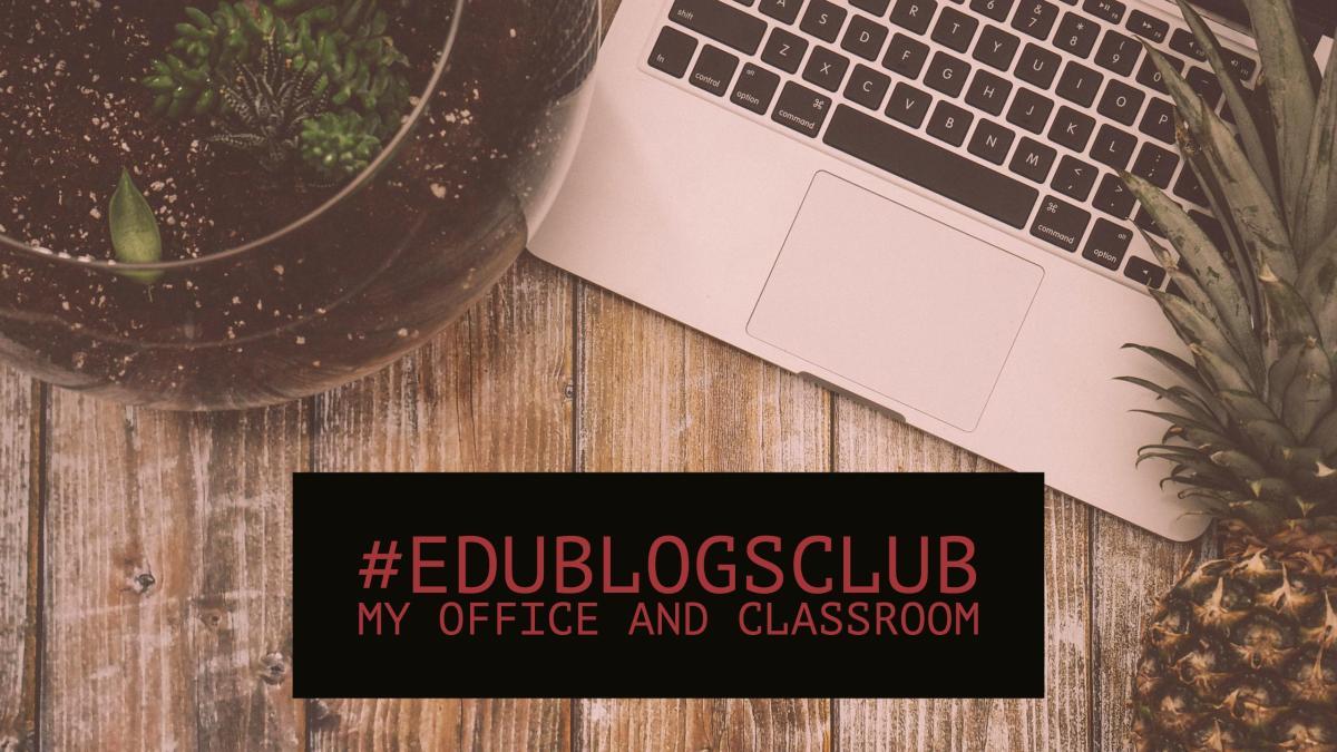 #edublogsclub 2