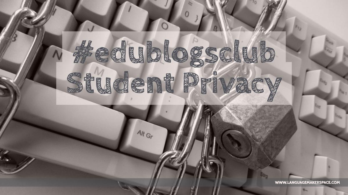 #edublogsclu - student privacy