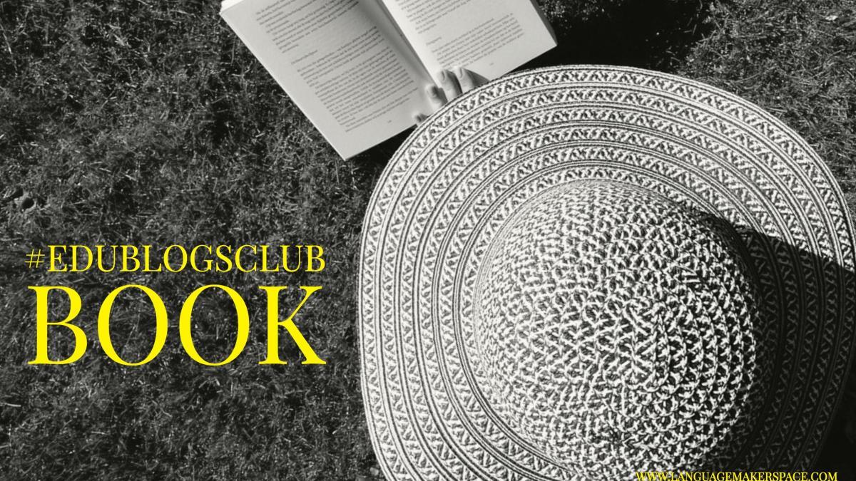 #edublogsclub – A Book