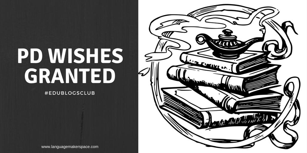 #edublogsclub Professional Development Wishes