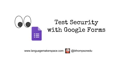 Google Forms Test Security