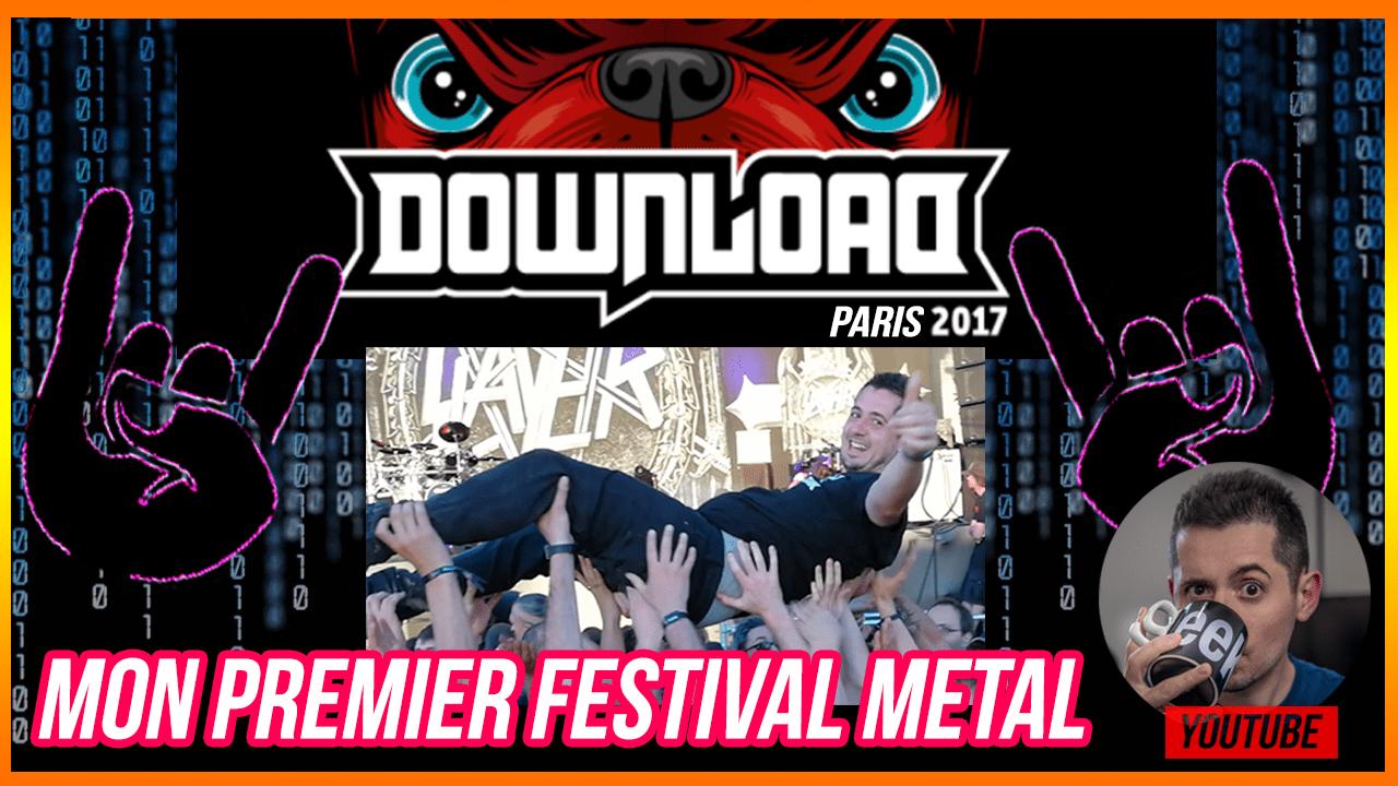 Mon premier festival Metal : DownloadFestival 2017 avant le Hellfest [Hors Sujet]