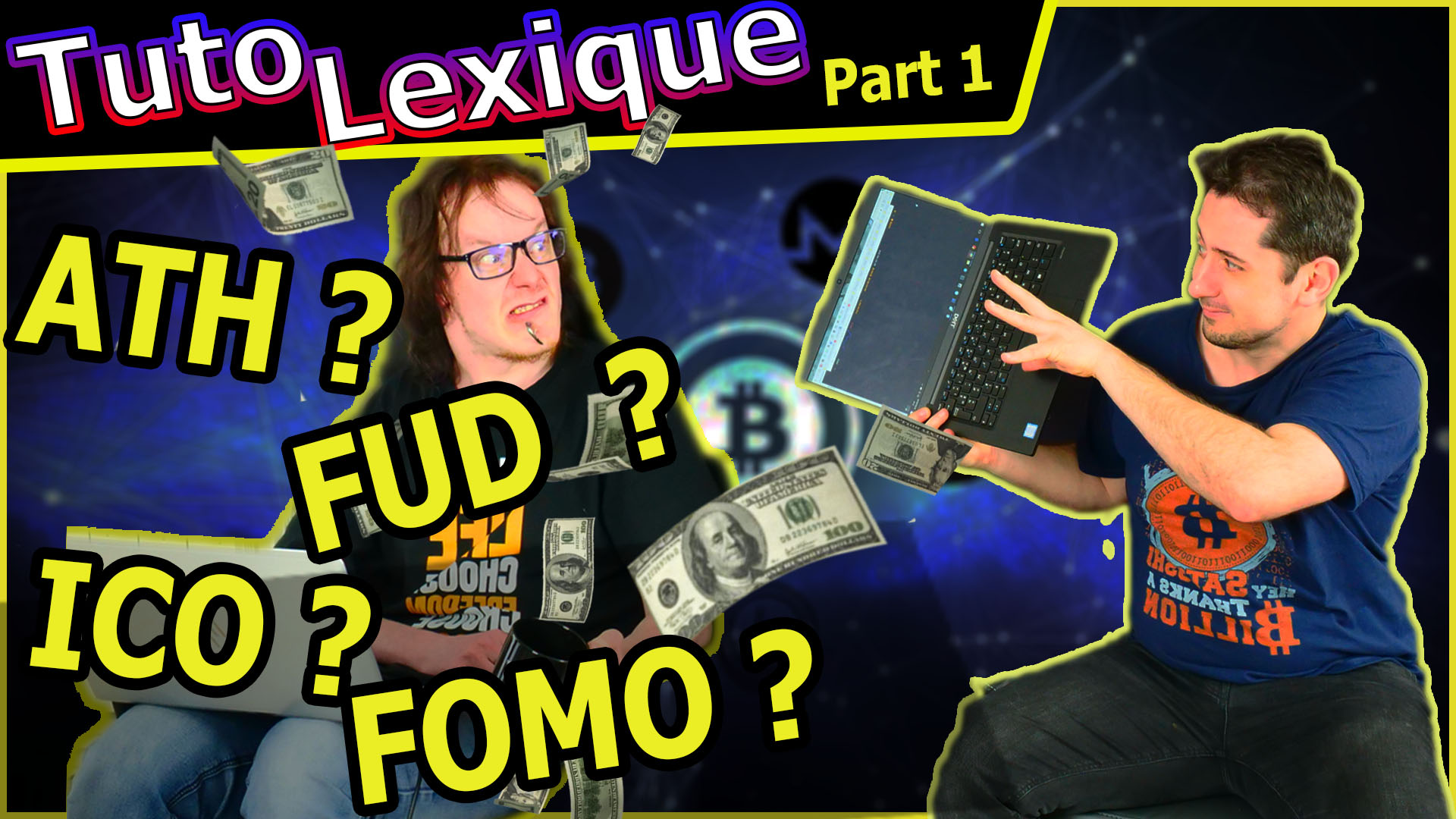 Le lexique vidéo Bitcoin et Cryptos pour débutants #ATH #FUD #FIAT #FOMO …