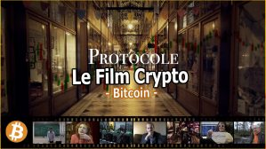 Le film Crypto sur le Bitcoin : documentaire : Protocole