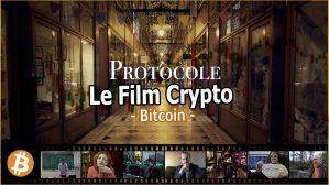Le film Crypto sur le Bitcoin : documentaire : Protocole