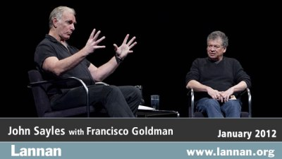 John Sayles in conversation with Francisco Goldman