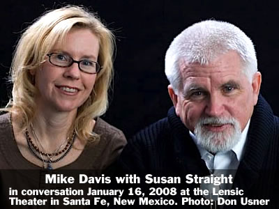 Mike Davis in conversation with Susan Straight at the Lensic Theater in Santa Fe, New Mexico, Wednesday, January 16, 2008. Photo: Don Usner