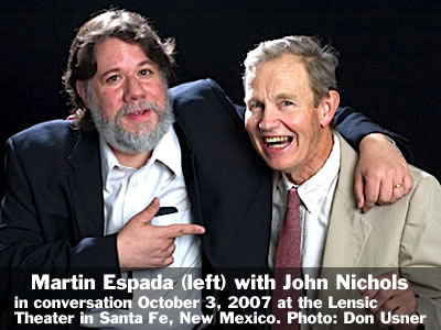 Martin Espada (left) in conversation with John Nichols at the Lensic Theater in Santa Fe, New Mexico, Wednesday, October 3, 2007. Photo: Don Usner