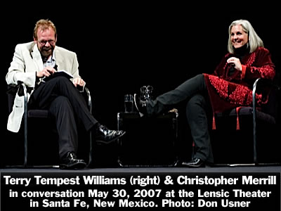 Terry Tempest Williams (right) in conversation with Christopher Merrill at the Lensic Theater in Santa Fe, New Mexico, Wednesday, May 30, 2007. Photo: Don Usner