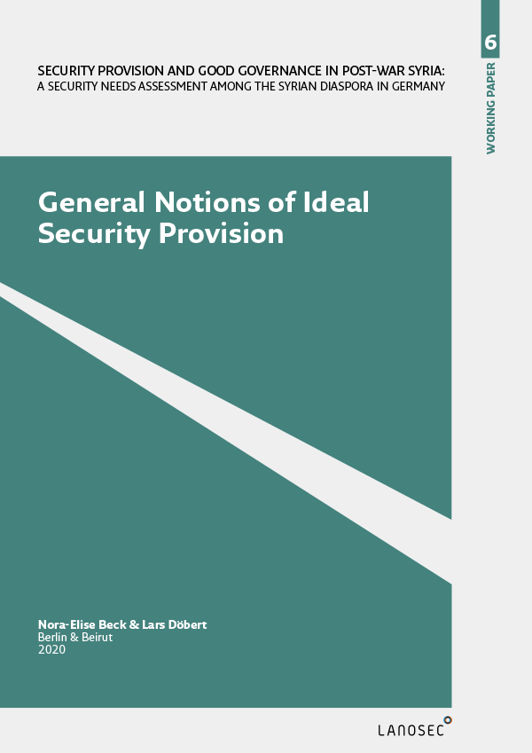 Working Paper 6: General Notions of Ideal Security Provision