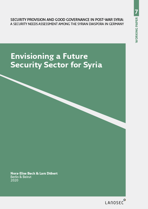 Working Paper 7: Envisioning a Future Security Sector for Syria