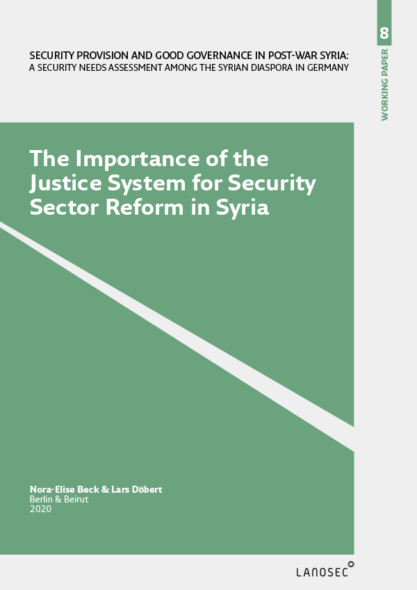 Working Paper 8: The Importance of the Justice System for Security Sector Reform in Syria