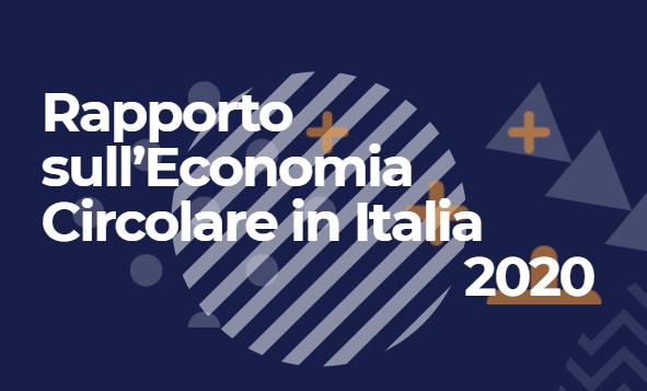 Rapporto sull'EconomiaCircolare in Italia 2020