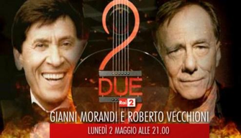 Gianni Morandi e Roberto Vecchioni RaiDue Promo Foto