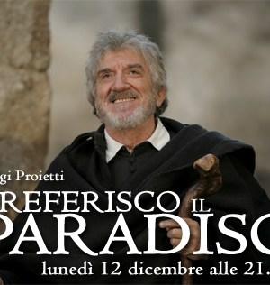 Preferisco il Paradiso Gigi Proietti Filippo Neri
