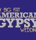 Rissa al reality show americano My big fat america gypsy wedding