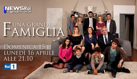 una grande famiglia fiction rai1 locandina