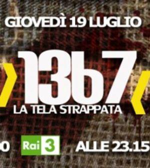 oggi 19 luglio su rai tre 1367 la tela strappata