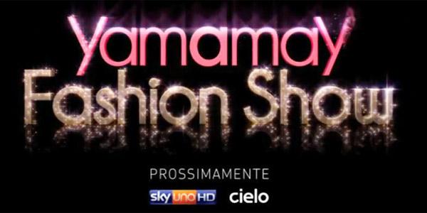 yamamay fashion show cielo sky