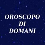 Oroscopo 20 agosto di Paolo Fox: previsioni astrologiche di domani