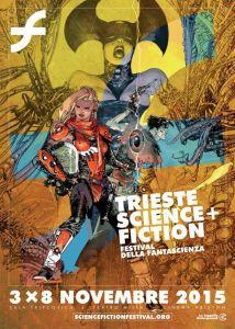 Manifesto ufficiale del Trieste Science+Fiction Festival 2015 realizzato dall'illustratore e fumettista triestino Mario Alberti