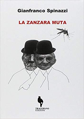 La Zanzara muta (Gianfranco Spinazzi) - Copertina
