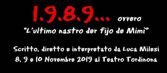 Intervista a Luca Milesi in scena con 1.9.8.9 al Teatro Tordinona