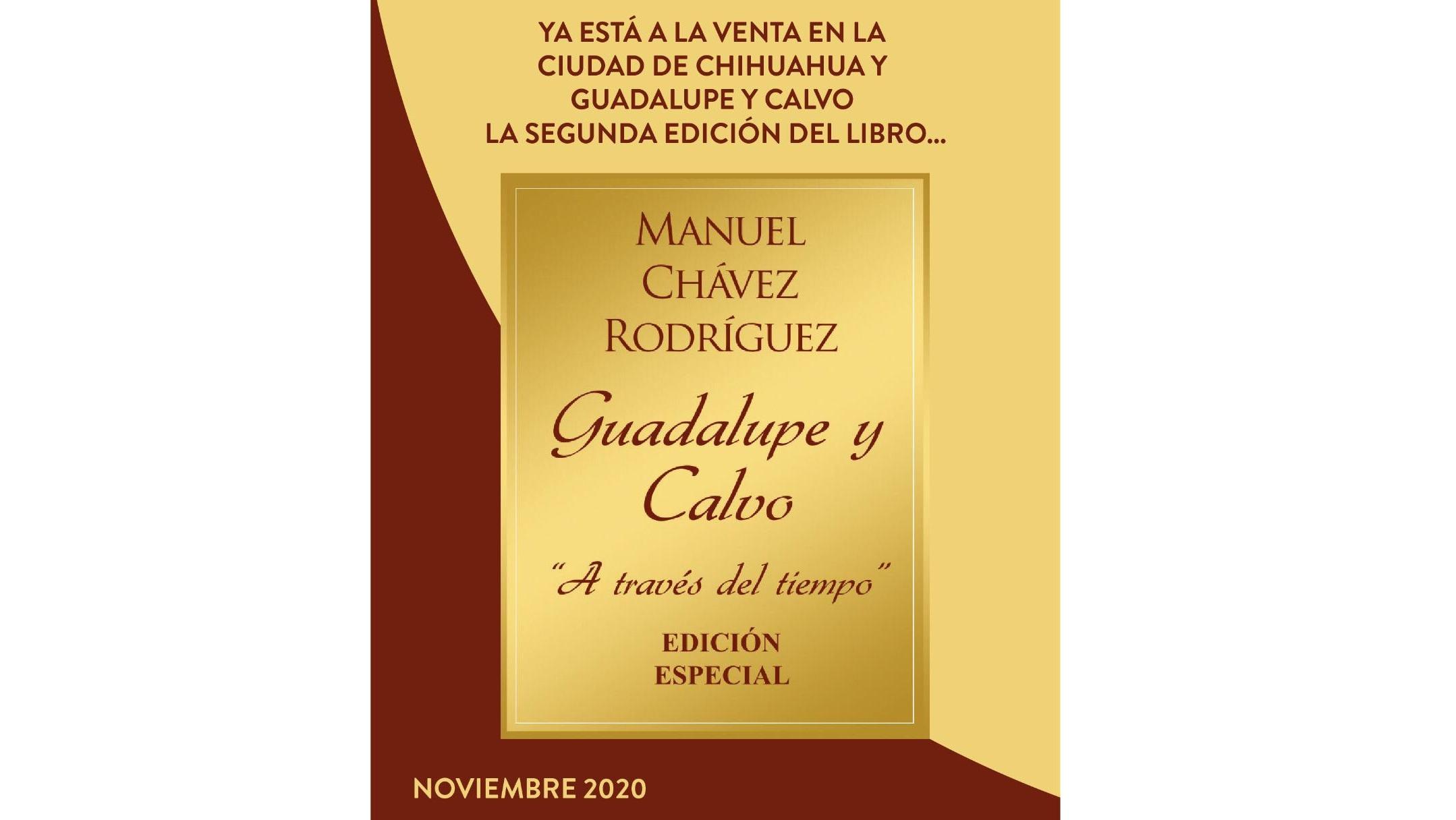"""Lanzan la Segunda Edición del libro """"Guadalupe y Calvo a través del tiempo"""