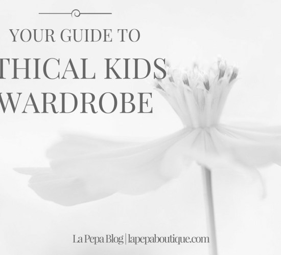 Your Guide to Ethical Kids Wardrobe 6