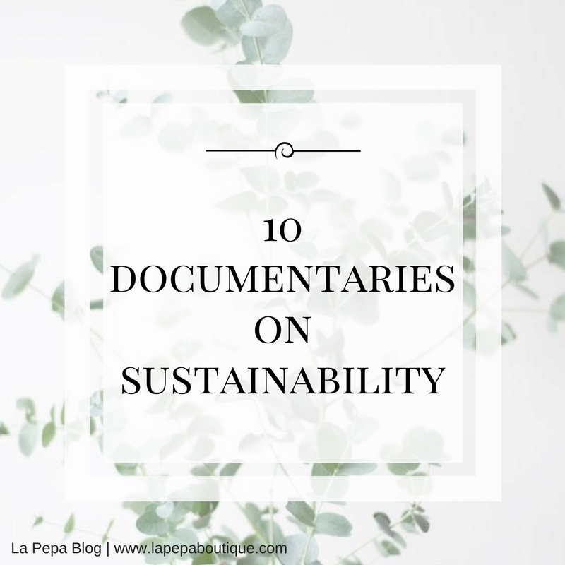 10 Documentaries on Sustainability 1