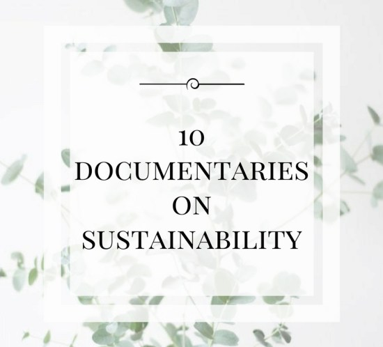 10 Documentaries on Sustainability 11