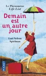 Demain est un autre jour de Lori Nelson Spielman   La petite chronique ...