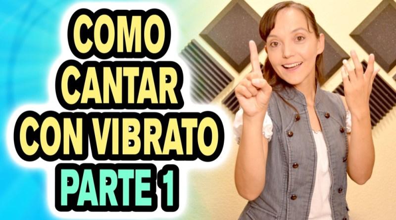 Como cantar con Vibrato
