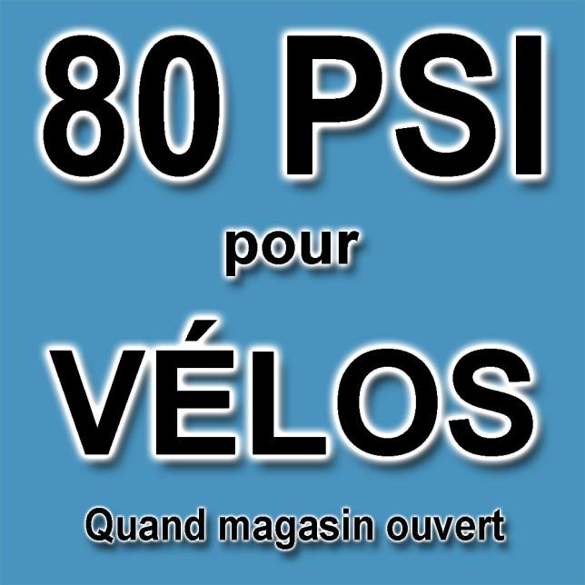 80PSI gratuit pour vélo libre service quand magasin ouvert
