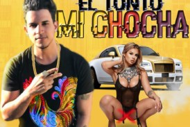 El Tonto – Mi Chocha – Dirty (Explicito)