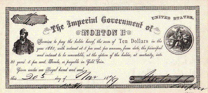 3 - Una cambiale da dieci dollari emessa da Norton I (1879)