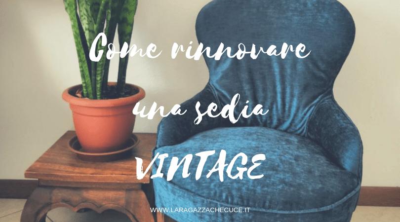 come rinnovare vecchie sedie vintage