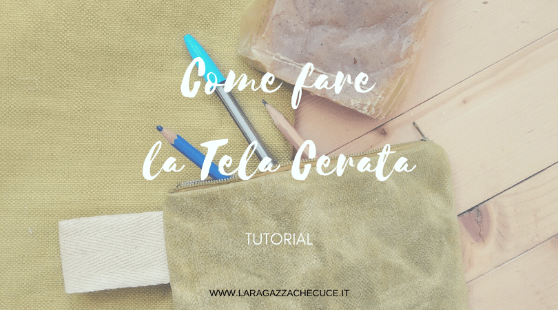 tela cerata fai da te waxed canvas diy