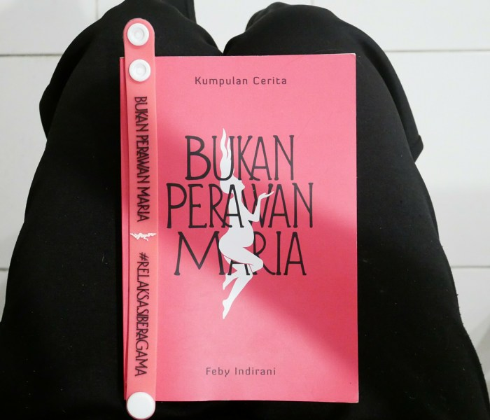 Sit Back and Relax with Bukan Perawan Maria