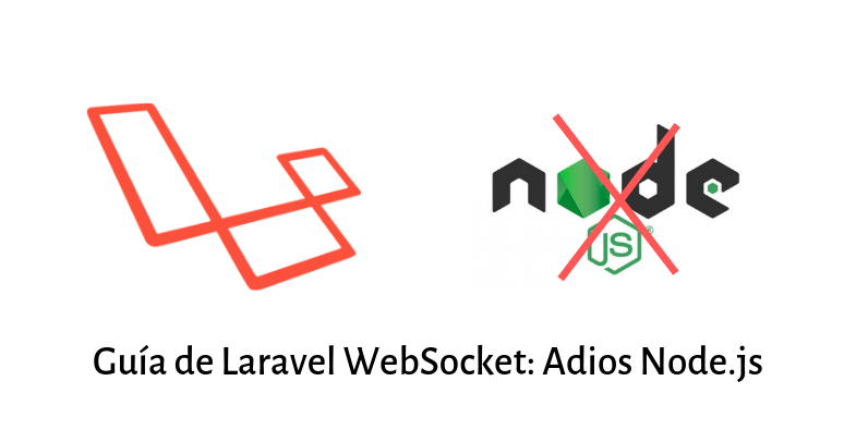 ▷ Laravel WebSockets: Como utilizar websockets con PHP