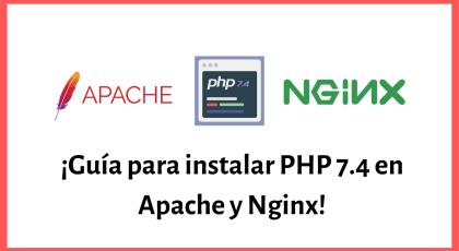 Como instalar PHP 7.4 en Apache y Nginx para Laravel