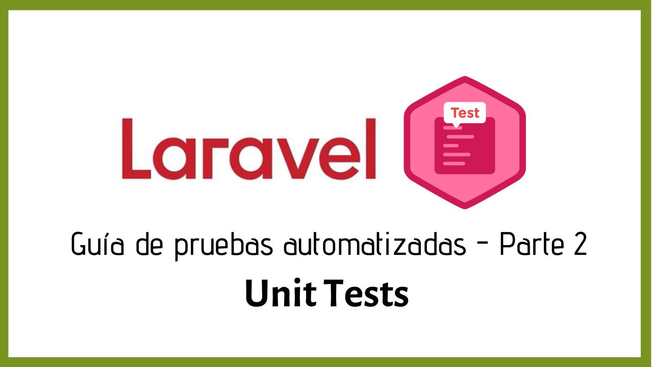Laravel: Guia de unit tests