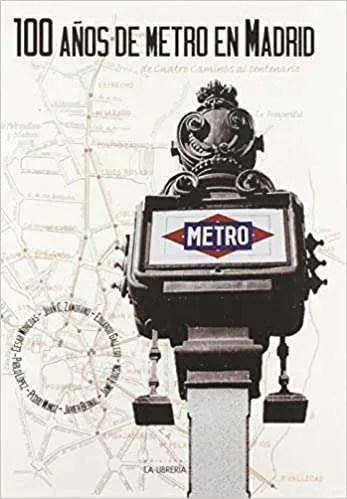 100 años de metro en Madrid